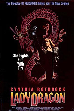 Lady Dragon - Cynthia Rothrock