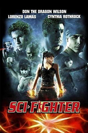 Sci-Fighter - Cynthia Rothrock Don the Dragon Wilson