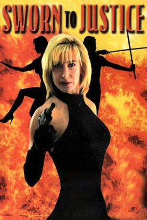 Sworn to Justice - Cynthia Rothrock